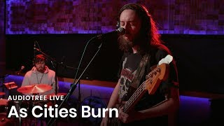 As Cities Burn - Contact | Audiotree Live YouTube Videos