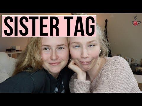 SISTER TAG | 2017
