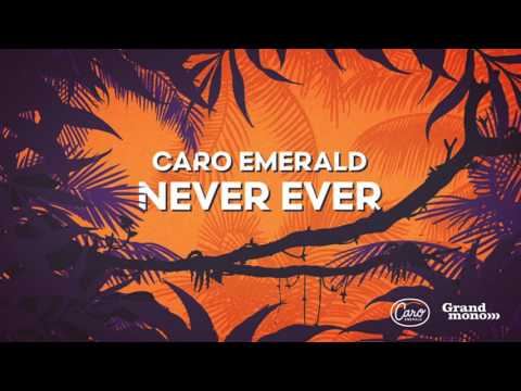 Caro Emerald - Never Ever