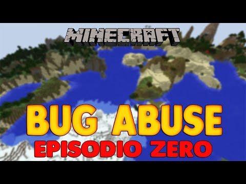 Minecraft ITA Bug Abuse ep 0 - La Nuova Serie dei Bug