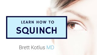 The real way to Squinch
