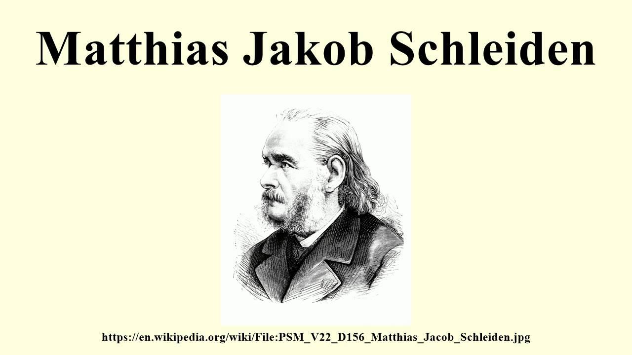 a biography of german biologist matthias schleiden Matthias jakob schleiden (1804–1881) german botanist schleiden, matthias jakob lankester, edwin.