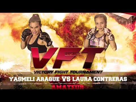 VFT 2 YASMELI ARAQUE VS LAURA CONTRERAS