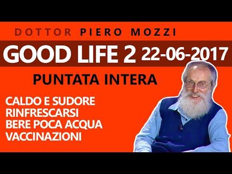 dott.-mozzi:-'good-life'-2.-puntata-intera-22-06-2017.-caldo,-rinfrescarsi,-bere-poca-acqua,-vaccini