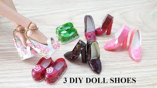 3 DIY DOLL SHOES | Tự làm giày siêu xinh cho búp bê