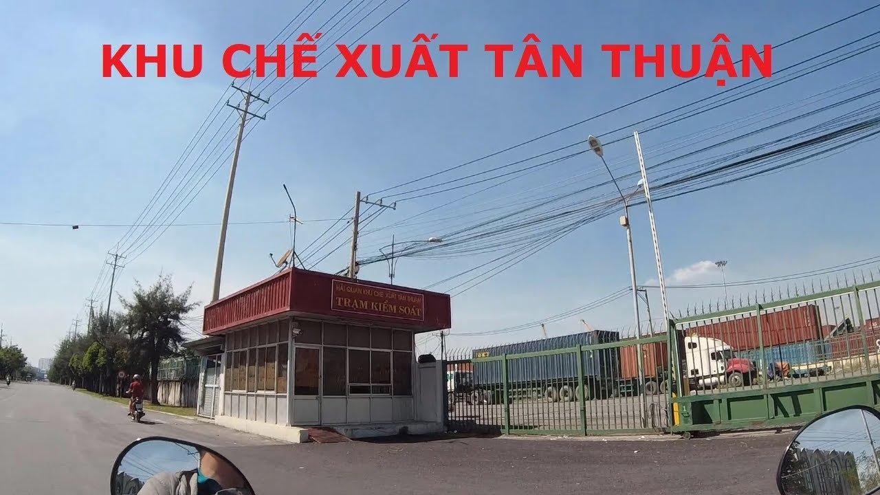Khu Chế Xuất Tân Thuận – Khu Chế Xuất Lớn Nhất Việt Nam | Tan Thuan Export Processing Zone | 125