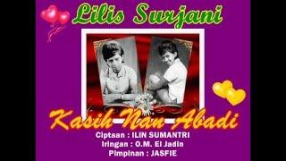 Kasih nan abadi Lilis Suryani