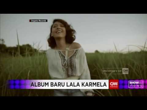 Free Download Showbiz News: Lala Karmela Hadirkan Album Baru Mp3 dan Mp4
