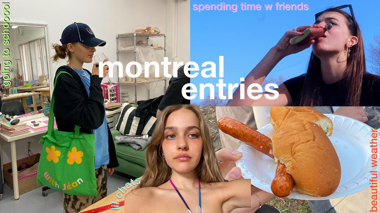 montreal entries | cheers to warm weather! labs, friends & finding balance