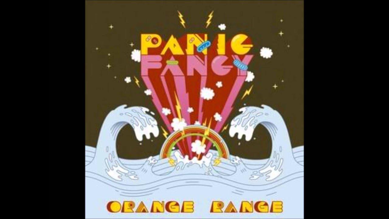 シアワセネイロ ORANGE RANGE PANIC FANCY)
