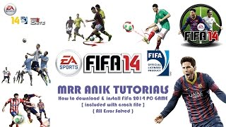 how to download and install fifa 14 pc game [with crack]