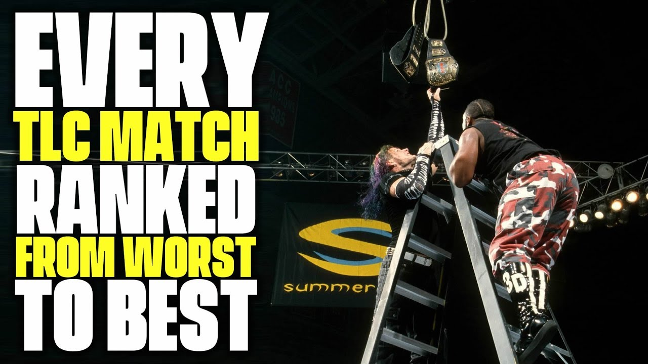 every-wwe-tlc-match-ranked-from-worst-to-best