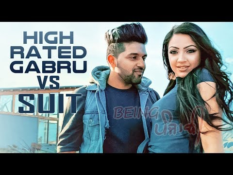 High Rated Gabru X Suit - Guru Randhawa | DJ SSS | Latest Punjabi Songs 2017 | Full HD