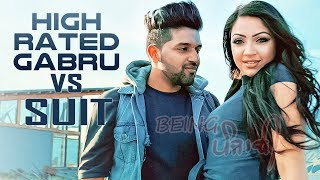 High Rated Gabru X Suit Guru Randhawa DJ SSS