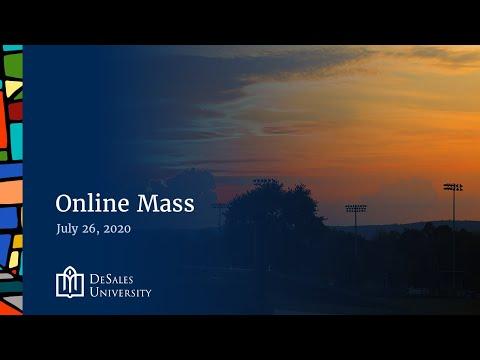 ✟ Online Mass, July 26, 2020 — DeSales University