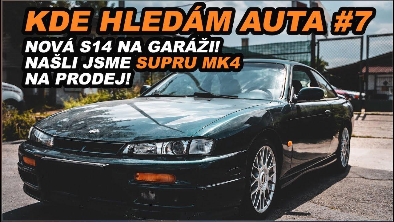 Další S14 na garáži | Supra MK4 na prodej! | Kde hledám auta #7