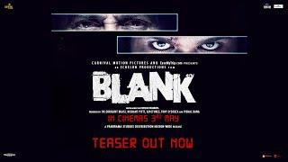 Blank | Official Teaser | Sunny Deol | Karan Kapadia | 3rd May