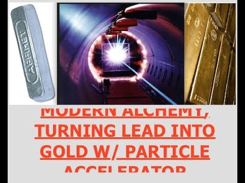 """Scientists Turn Lead into Gold w/ Particle Accelerator, Cost """"One Quadrillion Dollars Per Ounce"""