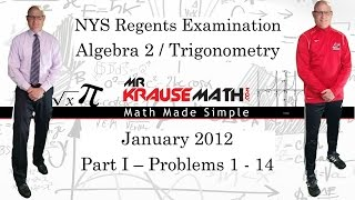 NYS Algebra 2 - Trig Regents January 2012 Part 1:  1 - 14 - SOLUTIONS