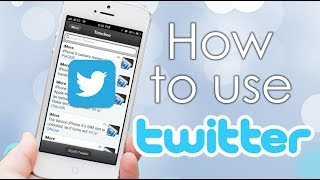 How to Use Twitter: App Tutorial (HD)