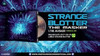 strange blotter   the masker