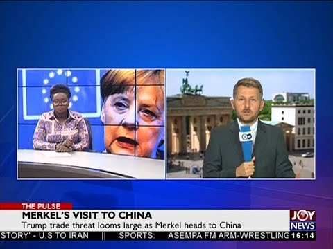Merkel's Visit to China - The Pulse on JoyNews (23-5-18)