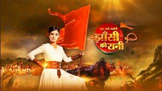 JHANSI KI RANI TITLE SONG.COLORS TV