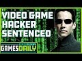 Video Game Hacker Sentenced - Kinda Funny Games Daily 07.03.19