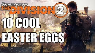 10 COOL Division 2 Secrets And Easter Eggs You May Have Missed