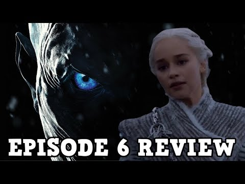 Game of Thrones Season 7 Episode 6 Review - Beyond The Wall