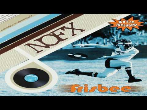 NOFX - Frisbee (Full Album)