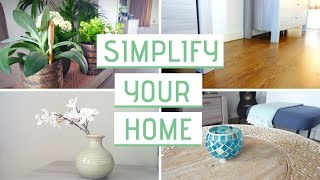 SIMPLIFY YOUR HOME IN 4 STEPS | Minimalist Living