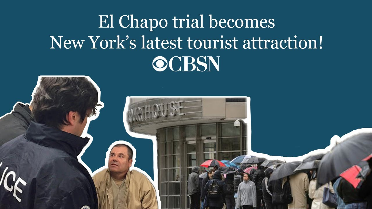 CBSN: El Chapo trial becomes New York's latest tourist attraction