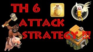 clash of clans-townhall 6 attack strategy!!! (coc th6 attack strategy)