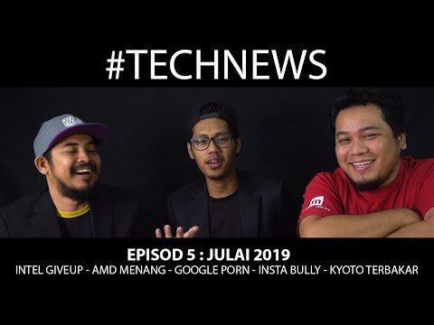 Intel Giveup,AMD Menang,Google Porn,Insta Cyber Bully,Kyoto Terbakar - TechNews Episod 5 from YouTube · Duration:  28 minutes 33 seconds