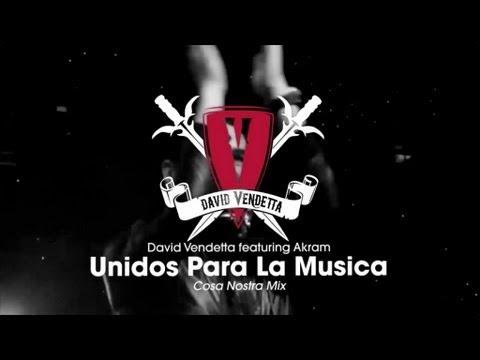 David Vendetta - Unidos Para La Musica (Cosa Nostra Mix)