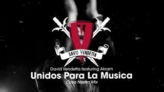 Watch David Vendetta Unidos Para La Musica Main Mix video