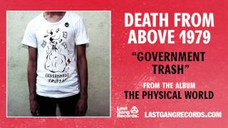 """Government Trash"" by Death From Above 1979 (Official Audio)"