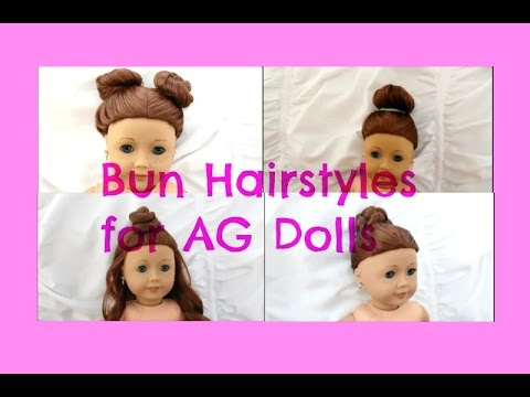 Cute & Easy Bun Hairstyles for AG Dolls - YouTube