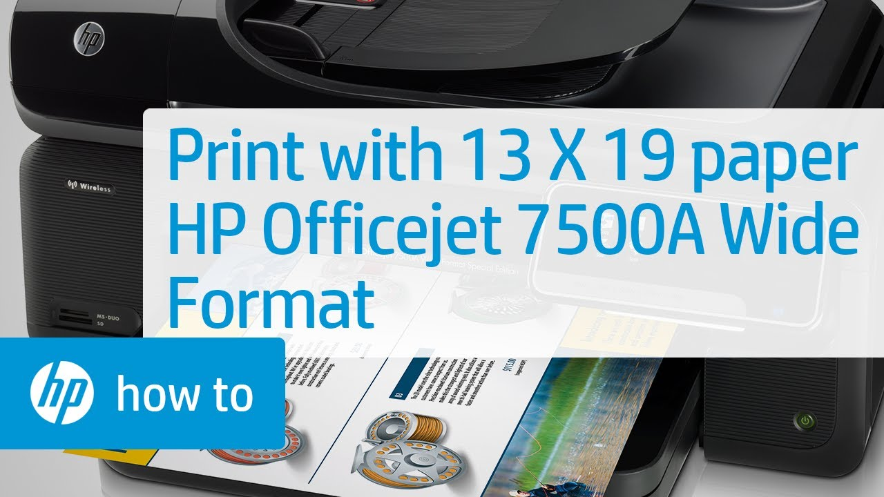 How To Print Using 13 X 19 Paper Hp Officejet 7500a Wide Format E All In One Printer E910a You