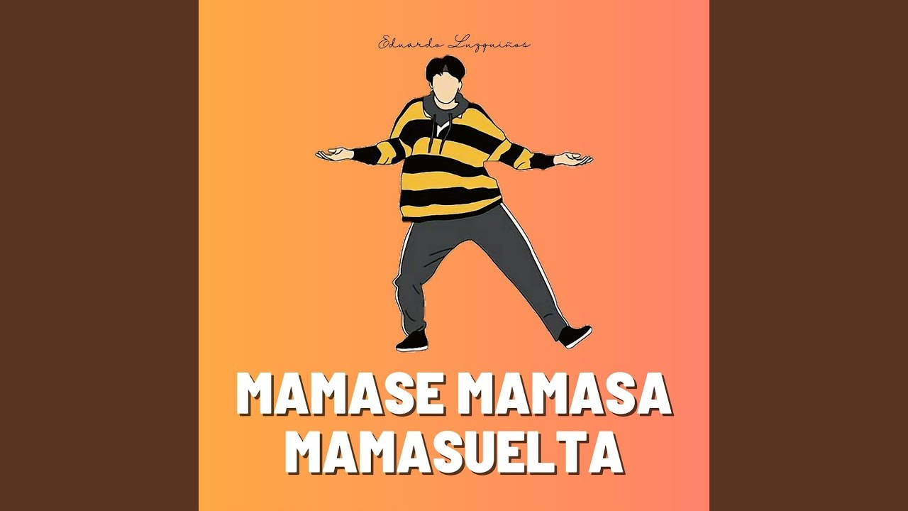 Mamase Mamasa Mamasuelta (Remix)