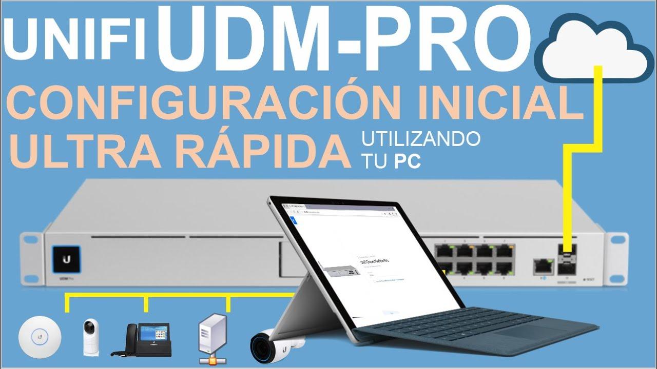 UDM-PRO, Configuración Inicial ultra rápida