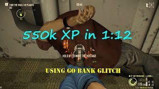 Payday 2 solo farming grinding 550k XP in 1m12s using Go bank glitch