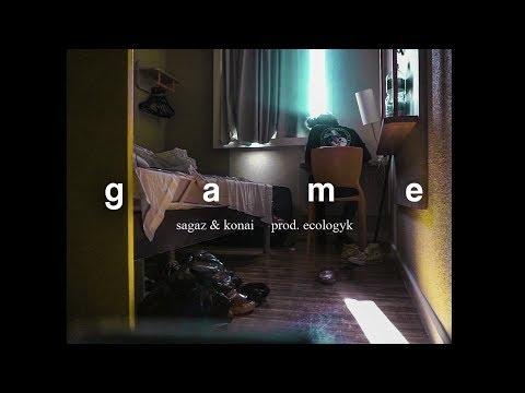 Sagaz x Konai - GAME (prod. Ecologyk/Konai)