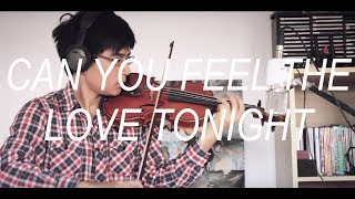 "Lion King - ""Can you feel the love tonight"" (Violin Cover)"