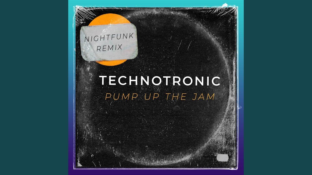 Pump Up The Jam Nightfunk Remix Youtube