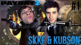 JESTEM ZŁODZIEJEM! - PayDay2 - skkf & Kubson [#1]