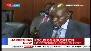 Top Education Ministry officials appear before MPs\' committee to discuss issues affecting the sector