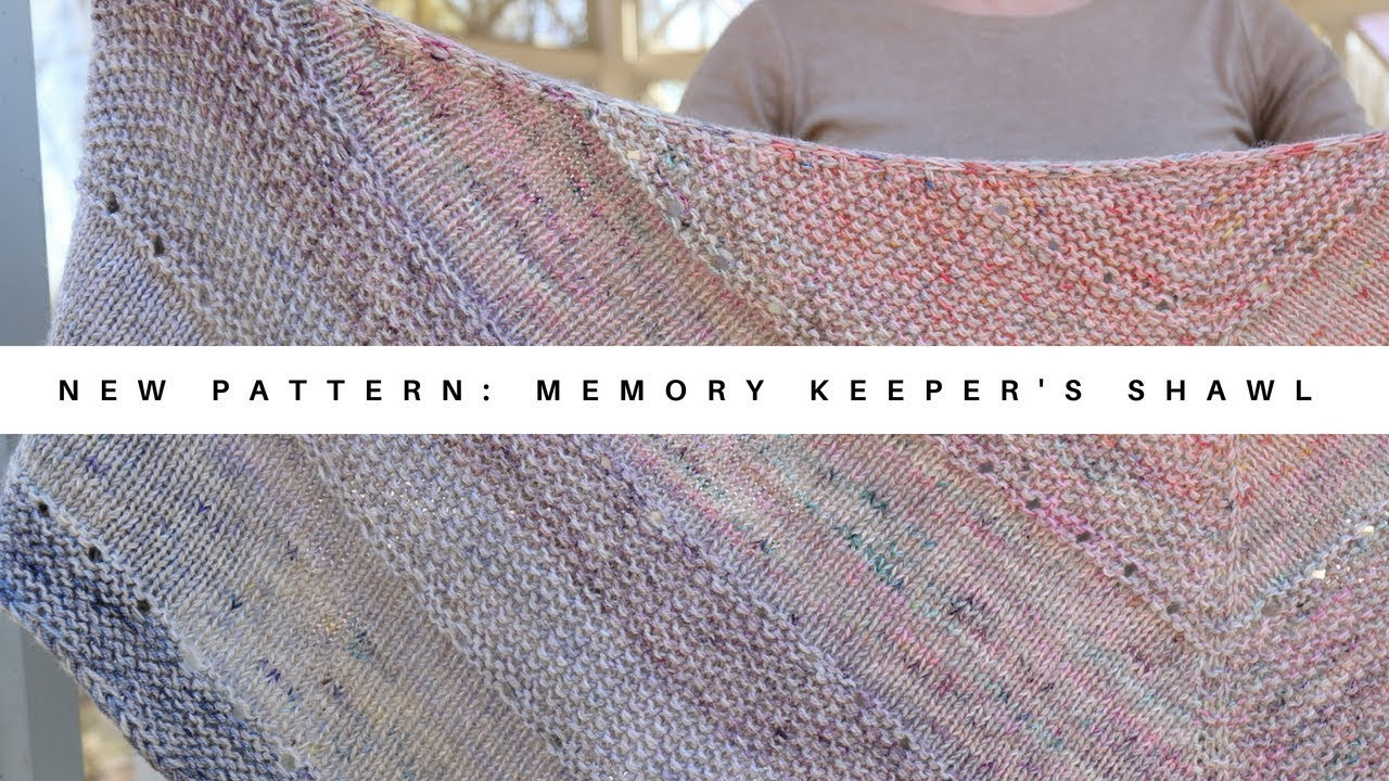New Pattern Memory Keepers Shawl Youtube