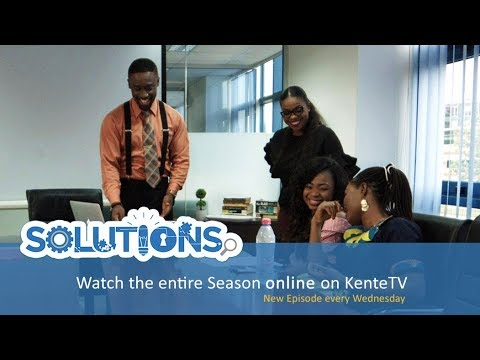 SOLUTIONS Series - Showing Today on KenteTV